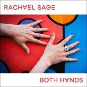 Both Hands by Rachel Sage
