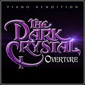 The Dark Crystal Overture (Piano Rendition) di The Blue Notes
