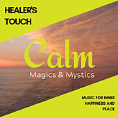 Healer's Touch - Music for Inner Happiness and Peace de Various Artists