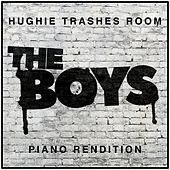 Hughie Trashes Room from 'the Boys' (Piano Rendition) di The Blue Notes