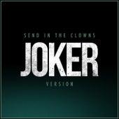 Send in the Clowns (Joker Version) by L'orchestra Cinematique