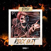 Rock Out by Dino