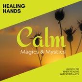 Healing Hands - Music for Inner Healing and Spirituality de Various Artists