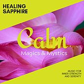 Healing Sapphire - Music for Inner Strength and Serenity de Various Artists