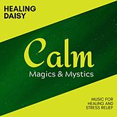 Healing Daisy - Music for Healing and Stress Relief de Various Artists