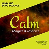 Mind and Soul Balance - Relaxing Music for Healing & Therapy de Various Artists