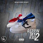 Reppin My Rag 2 by Various Artists