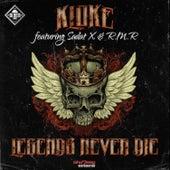 Legends Never Die von Kloke