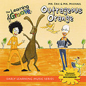 Outrageous Orange from The Learning Groove by Mr. Eric