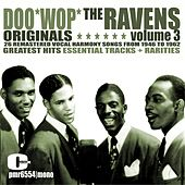 Doo Wop Originals Volume 3 by The Ravens