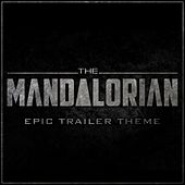 The Mandalorian Trailer Theme (Epic Version) van L'orchestra Cinematique