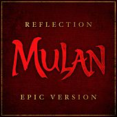 Reflection from 'mulan' (Epic Version) van L'orchestra Cinematique