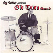 Hy Weiss Presents: Old Town Records von Various Artists