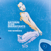 Natural Club Inhabitants - The Newbies by Various Artists