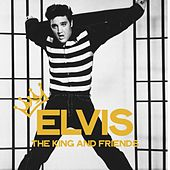 Elvis the King & Friends (The Legends Of Rock) by Various Artists
