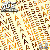 Leave A Message by Ace