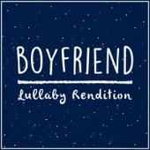 Boyfriend (Lullaby Rendition) de Lullaby Dreamers