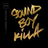 Sound Boy Killa de Critical Impact
