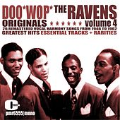 Doo Wop Originals Volume 4 by The Ravens