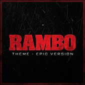 Rambo Theme (Epic Version) van L'orchestra Cinematique