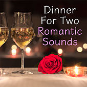 Dinner For Two Romantic Sounds de Various Artists