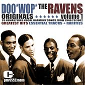 Doo Wop Originals Volume 1 by The Ravens