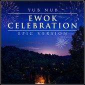 Yub Nub - Ewok Celebration (Epic Version) by L'orchestra Cinematique