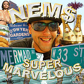 Super Marvelous by Nems