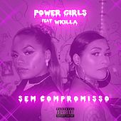 Sem Compromisso von Power girls