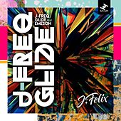 J-Freq / Glide by J-Felix