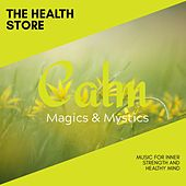 The Health Store - Music for Inner Strength and Healthy Mind de Various Artists
