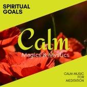 Spiritual Goals - Calm Music for Meditation de Various Artists