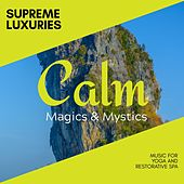 Supreme Luxuries - Music for Yoga and Restorative Spa de Various Artists