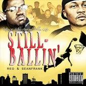 Still Ballin' de Reo