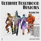 Ultimate Hollywood Musicals - Volume One di Various Artists