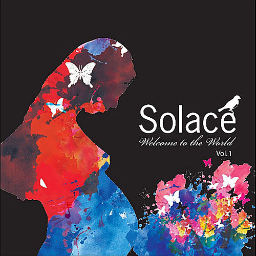 Welcome to the World by Solace