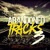 Abandoned Tracks 3 de Various Artists