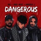 Dangerous di RA