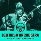 Jeb Bush Orchestra (Live at Radio Artifact) by Jeb Bush Orchestra