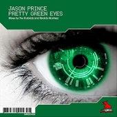 Pretty Green Eyes by Jason Prince