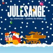 Julesange Og Julemusik – Julehits Du Elsker by Various Artists