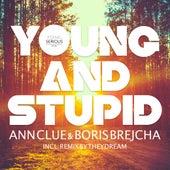 Young And Stupid de Boris Brejcha