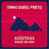 Roque Em Rôu (Acústica) de Dinho Ouro Preto