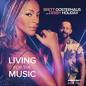 Living for the Music (Part Two) di Brett Oosterhaus