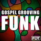Gospel Grooving Funk de Andre Forbes