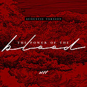 The Power Of The Blood (Acoustic Version) de The New Wine