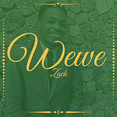 Wewe (Acoustic Version) by Zack