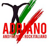 Adriano and Friends (Rock Italiano) by Various Artists