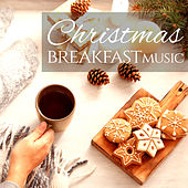 Christmas Breakfast Music di Various Artists