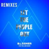 Let the People Out (Remixes) de Bassner